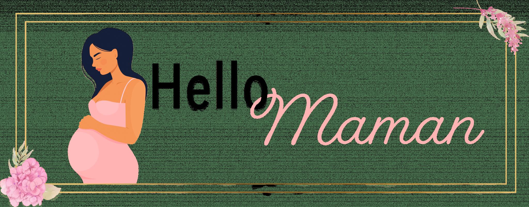 Hello Maman